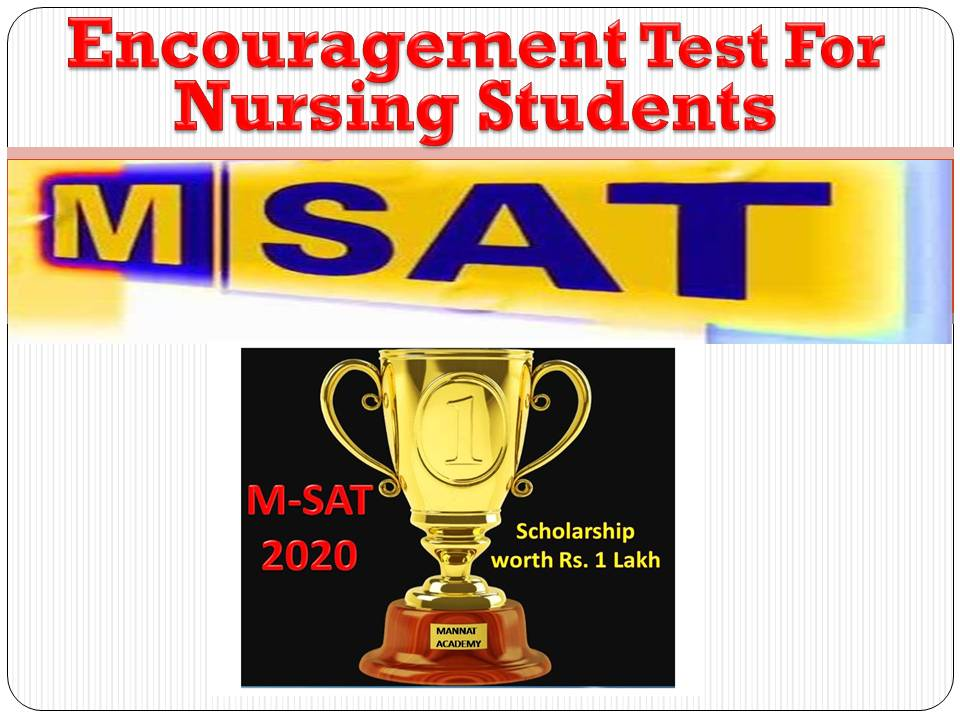 Purpose of M-SAT Test | mannatacademy.com purpose of m-sat test Purpose of M-SAT Test organised by Mannnat Nursing Acadmy Chandigarh Slide1